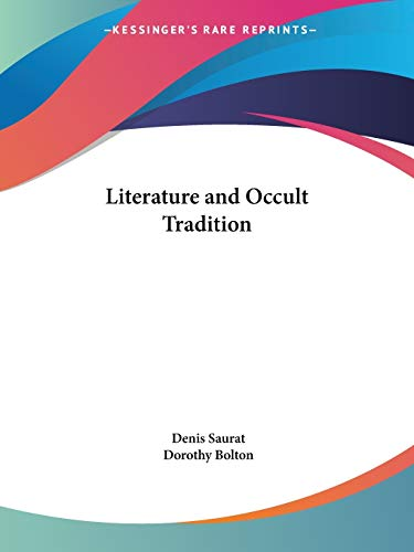 9780766157941: Literature and Occult Tradition