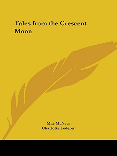 9780766158030: Tales from the Crescent Moon