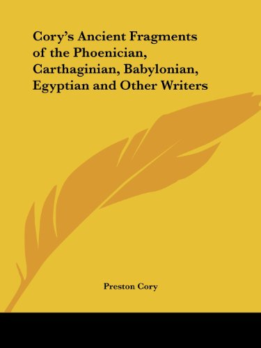9780766158092: Cory's Ancient Fragments of the Phoenician, Carthaginian, Babylonian, Egyptian and Other Writers