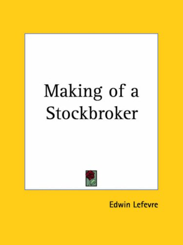 9780766160309: The Making of a Stockbroker