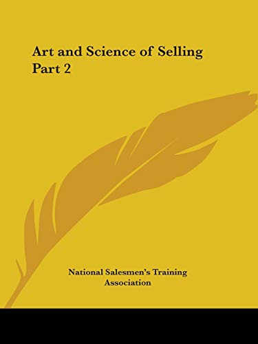 9780766160699: Art and Science of Selling 1922