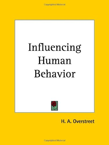 9780766161351: Influencing Human Behavior (1925)