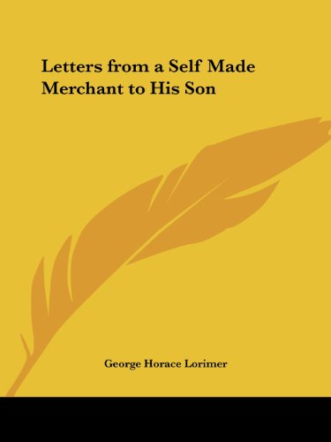 9780766161801: Letters from a Self Made Merchant to His Son 1902