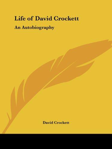 9780766161825: Life of David Crockett: An Autobiography