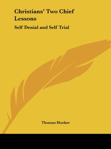 9780766162556: Christians' Two Chief Lessons: Self Denial and Self Trial