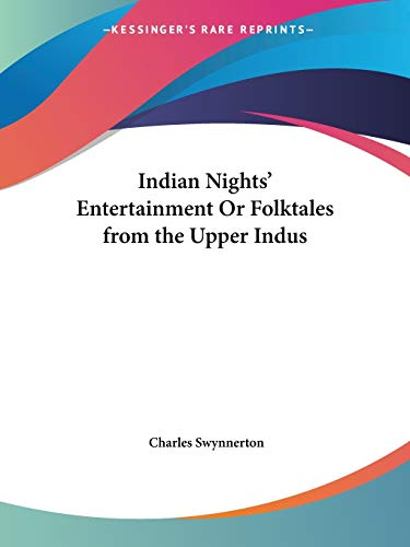 9780766162921: Indian Nights' Entertainment Or Folktales from the Upper Indus