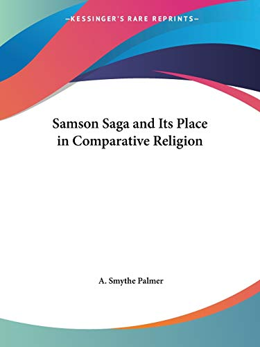 9780766163072: Samson Saga and Its Place in Comparative Religion