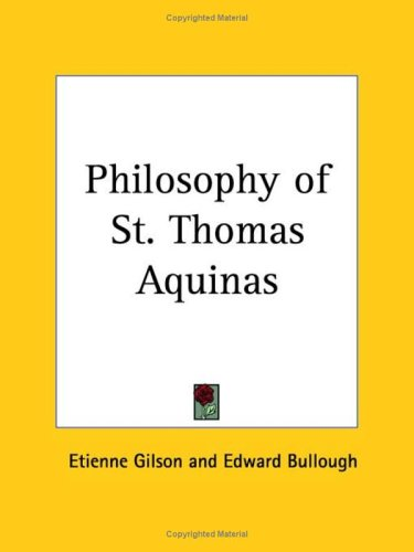 "9780766163201: The Philosophy of St. Thomas Aquinas: Authorised Translation from the Third Revised & Enlarged Edition of ""Le Thomisme"""