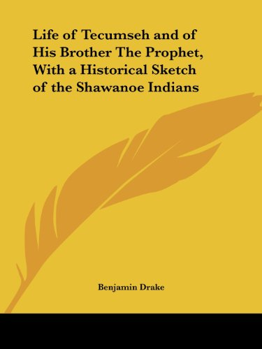 9780766163447: Life of Tecumseh and of His Brother The Prophet, With a Historical Sketch of the Shawanoe Indians