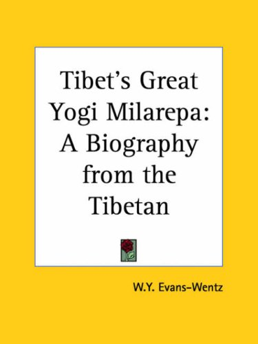 9780766167247: Tibet's Great Yogi Milarepa: A Biography from the Tibetan (1928)