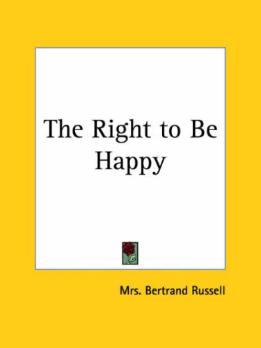 9780766170599: The Right to Be Happy 1927