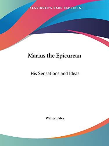 9780766170964: Marius the Epicurean: His Sensations and Ideas