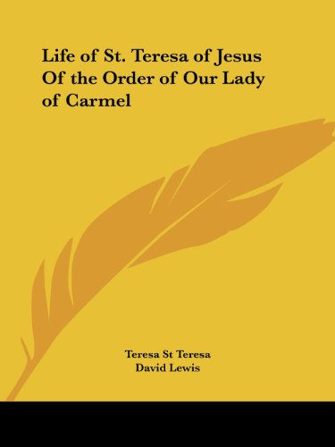 9780766172685: Life of St. Teresa of Jesus of the Order of Our Lady of Carmel