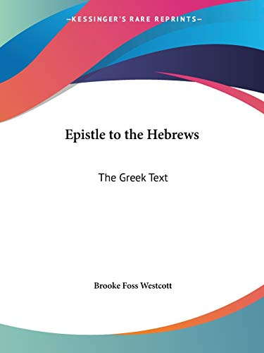 9780766173613: Epistle to the Hebrews: The Greek Text