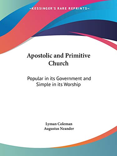 9780766174894: Apostolic and Primitive Church: Popular in its Government and Simple in its Worship