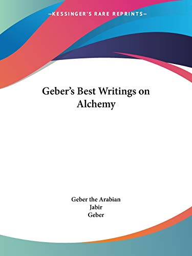 9780766175761: Geber's Best Writings on Alchemy