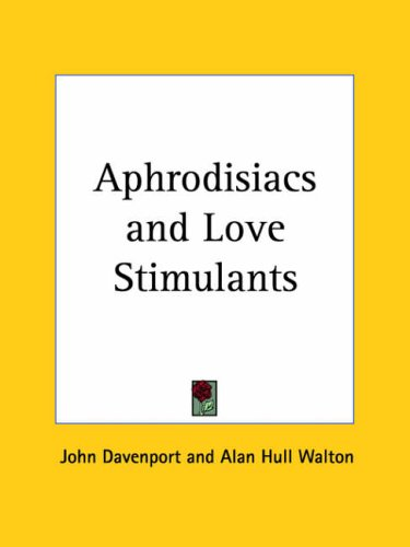 9780766176331: Aphrodisiacs and Love Stimulants