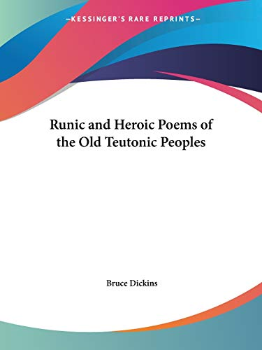 9780766178328: Runic and Heroic Poems of the Old Teutonic Peoples