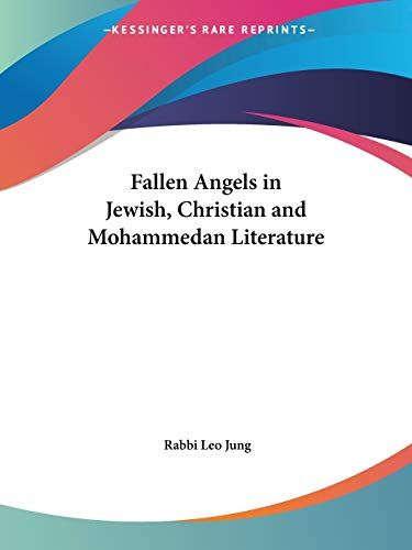 9780766179387: Fallen Angels in Jewish, Christian and Mohammedan Literature
