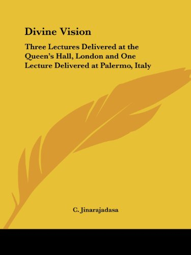 9780766181335: Divine Vision: Three Lectures Delivered at the Queen's Hall, London and One Lecture Delivered at Palermo, Italy