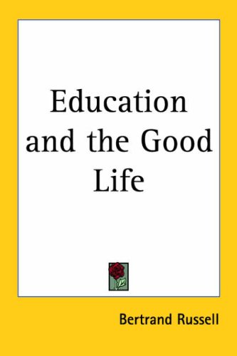 9780766181618: Education and the Good Life 1926