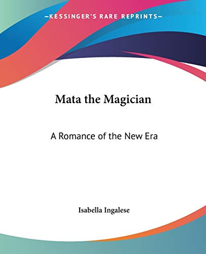 9780766185487: Mata the Magician: A Romance of the New Era