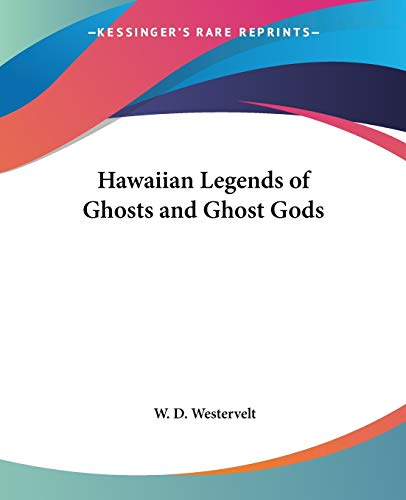 9780766186743: Hawaiian Legends of Ghosts and Ghost Gods