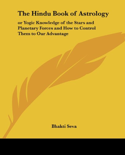 9780766187153: The Hindu Book of Astrology: or Yogic Knowledge of the Stars and Planetary Forces and How to Control Tham to Our Advantage