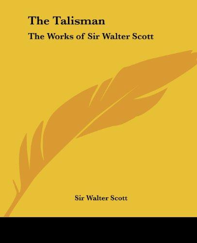 9780766187764: The Talisman: The Works of Sir Walter Scott