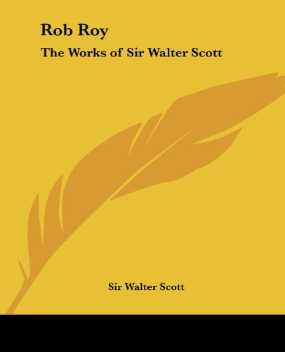 9780766187863: Rob Roy: The Works of Sir Walter Scott