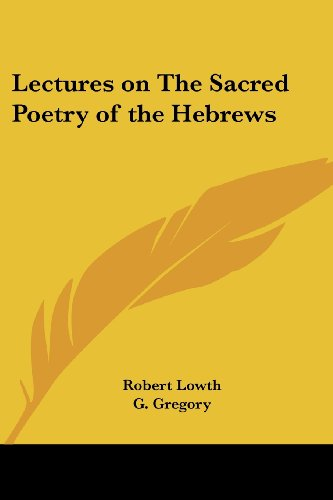 9780766188556: Lectures on The Sacred Poetry of the Hebrews