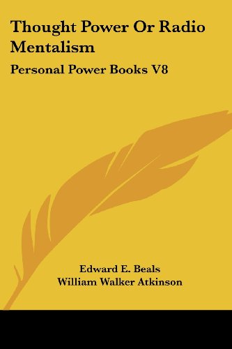 9780766190634: Thought Power Or Radio Mentalism: Personal Power Books V8