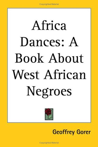 9780766190658: Africa Dances: A Book About West African Negroes