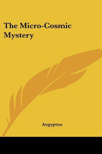 9780766191754: The Micro-Cosmic Mystery