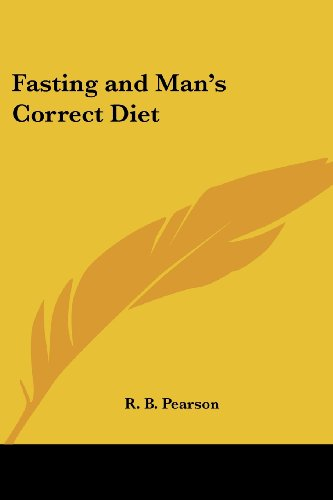 9780766192539: Fasting and Man's Correct Diet