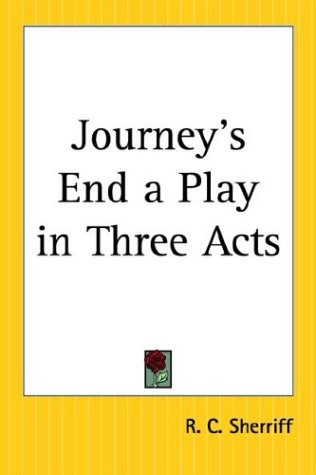 9780766193406: Journey's End A Play In Three Acts