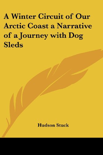 9780766193536: A Winter Circuit of Our Arctic Coast: A Narrative of a Journey with Dog Sleds