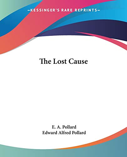 9780766193550: The Lost Cause