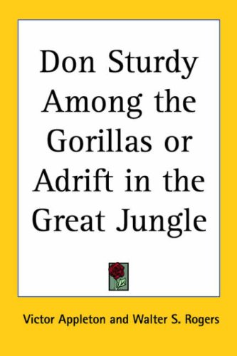 9780766194731: Don Sturdy Among the Gorillas or Adrift in the Great Jungle