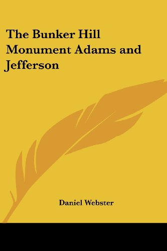 9780766195011: The Bunker Hill Monument: Adams and Jefferson