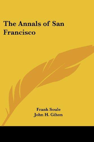 9780766195387: The Annals of San Francisco