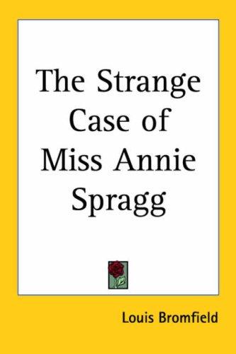 9780766195431: The Strange Case of Miss Annie Spragg