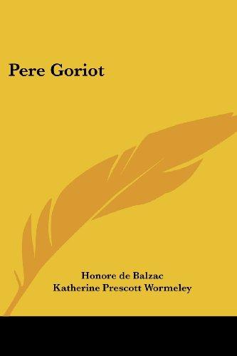 9780766196698: Pere Goriot