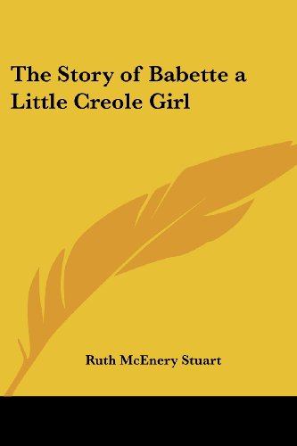 9780766197114: The Story of Babette a Little Creole Girl