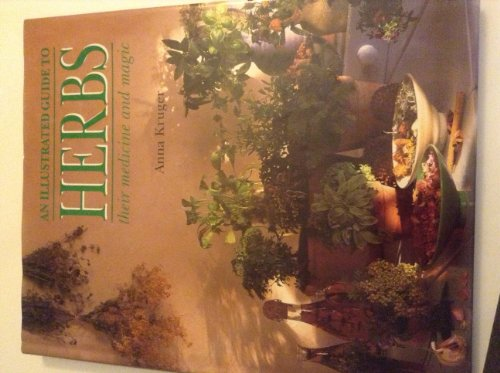 9780766600225: An illustrated guide to herbs: Their medicine and magic