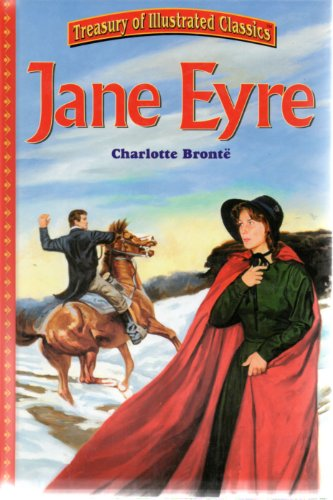 Jane Eyre (Treasury of Illustrated Classics): Charlotte Bronte