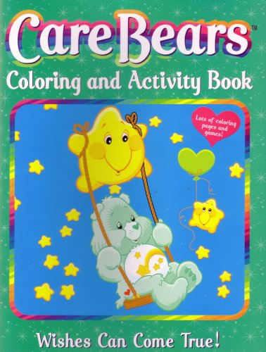 Care Bears Coloring and Activity Book - Wishes Can Come True!: Modern Publishing