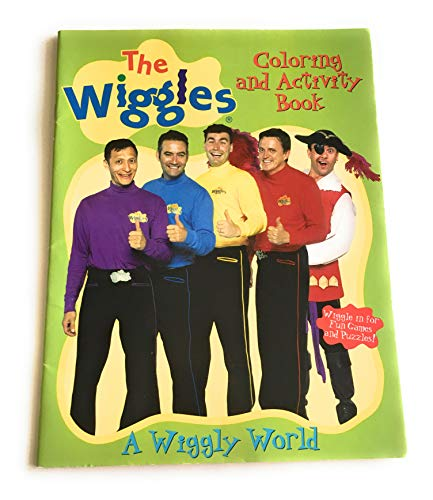 A Wiggly World (The Wiggles Coloring and Activity Book)