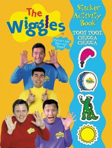 9780766610859: Toot Toot, Chugga Chugga Wiggles Sticker Activity Book (The Wiggles Sticker Activity Books)
