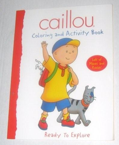 9780766611023: Caillou Ready to Explore Coloring and Activity Book (PBS)
